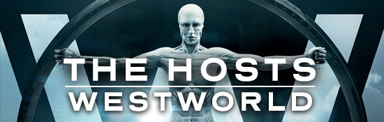 The Hosts: WestWorld