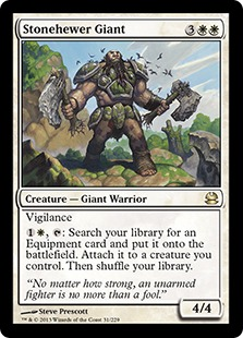 Stonehewer Giant dropped to $2 after Modern Masters released, and today does good work in my Nahiri Commander deck.