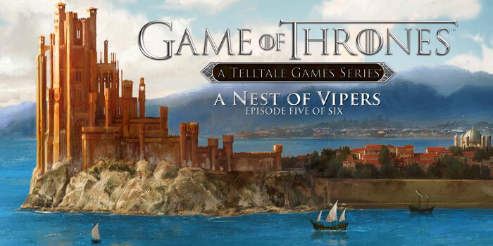 Game-of-Thrones-Nest-of-Vipers-Episode-5