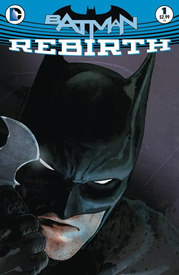 Batman: Rebirth- On Sale June First