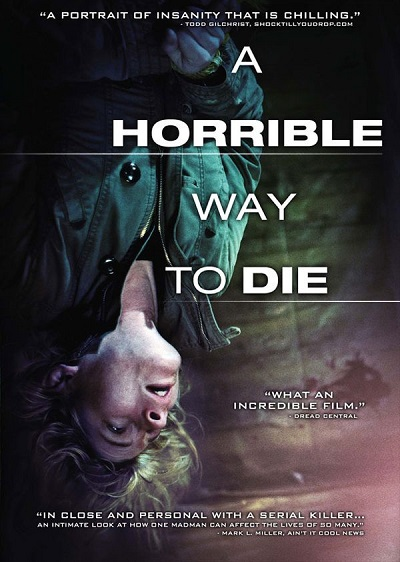a-horrible-way-to-die-poster