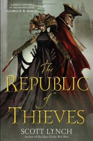 The Republic of Thieves - First Edition.