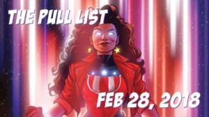 The Pull List - Feb 28, 2018