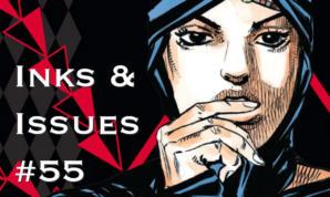 Inks & Issues #55 - JoJo's Bizarre Adventure: Battle Tendency Part 2 w/Jennifer Cheek