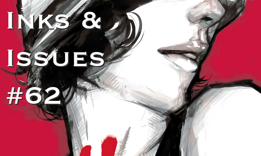Inks & Issues #62 - American Vampire