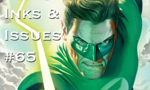 Inks & Issues #65 - Green Lantern: No Fear