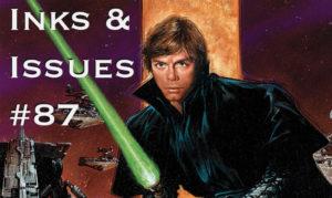 Inks & Issues #87 - Dark Empire
