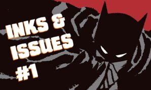 Inks & Issues #1 - Batman Year One Cover Art